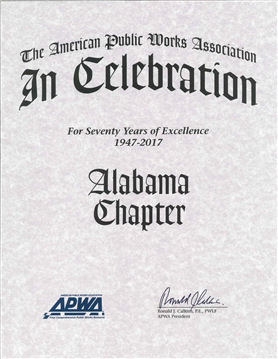 Congrats to the Alabama APWA Chapter for 70 Years of Service to Alabama's Citizens!